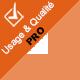 Usage & Qualité PRO